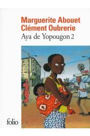 ABOUET Marguerite, OUBRERIE Clément - Aya de Yopougon. Tome II