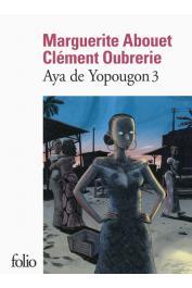 ABOUET Marguerite, OUBRERIE Clément - Aya de Yopougon. Tome III