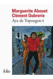 ABOUET Marguerite, OUBRERIE Clément (illustrations) - Aya de Yopougon. Tome IV