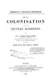 LEROY-BEAULIEU Paul - De la colonisation chez les peuples modernes