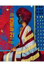 EKOW ESHUN - Africa 21e siècle: Photographie contemporaine africaine