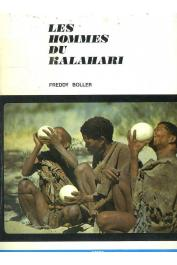 BOLLER Freddy - Les Hommes du Kalahari