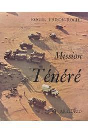 FRISON-ROCHE Roger - Mission Ténéré