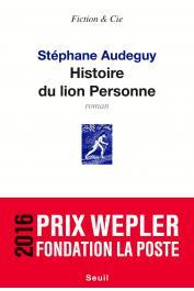 AUDEGUY Stephane - Histoire du lion Personne