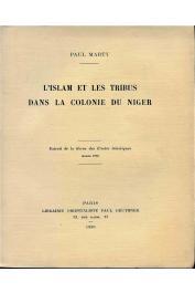 MARTY Paul - L'Islam et les tribus dans la colonie  (1ere série)du Niger