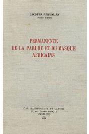 BERNOLLES Jacques - Permanence de la parure et du masque africains