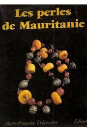 DELAROZIERE Marie-Françoise - Les perles de Mauritanie