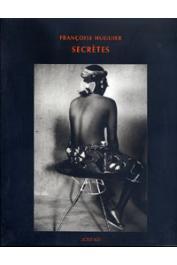 HUGUIER Françoise - Secrètes