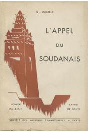 MABILLE Georges - L'appel du Soudanais. Voyage en AOF. Carnet de route