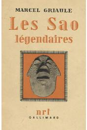 GRIAULE Marcel - Les Sao légendaires
