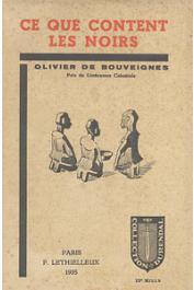 BOUVEIGNES Olivier de - Ce que content les noirs