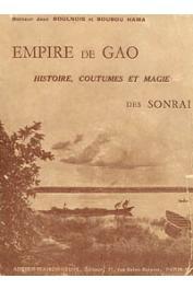 BOULNOIS Jean, BOUBOU HAMA - L'Empire de Gao. Histoire, coutumes et magie des Sonrai