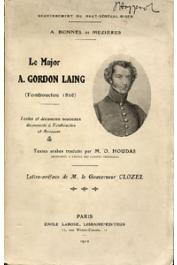 BONNEL de MEZIERES A. - Le Major Gordon Laing (Tombouctou - 1826). Textes et documents nouveaux découverts à Tombouctou et Araouan