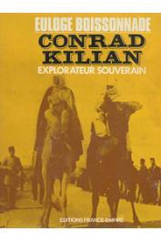 BOISSONNADE Euloge - Conrad Kilian, explorateur souverain (avec sa jaquette)