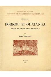 Robert Capot-Rey - Borkou et Ounianga