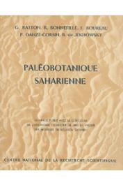 BATTON Ginette, BONNEFILLE Raymonde, et alia - Paléobotanique saharienne