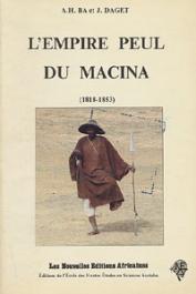 BA Amadou Hampate - L'empire peul du Macina (1818-1853)