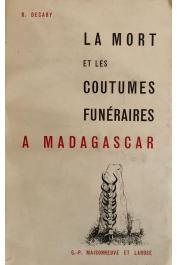 DECARY Raymond - La mort et les coutumes funéraires à Madagascar