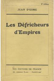 ESME Jean d' - Les défricheurs d'Empires