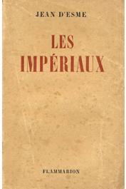 ESME Jean d' - Les impériaux