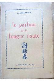 ABBATUCCI Séverin - Le parfum de la longue route