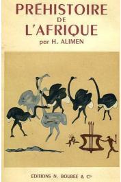 ALIMEN Henriette - Atlas de préhistoire. Tome II: Préhistoire de l'Afrique