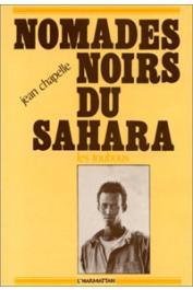 CHAPELLE Jean - Nomades noirs du Sahara: les Toubous