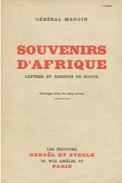MANGIN, (Général) - Souvenirs d'Afrique. Lettres et carnets de route