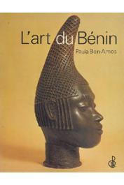 BEN-AMOS Paula - L'art du Bénin