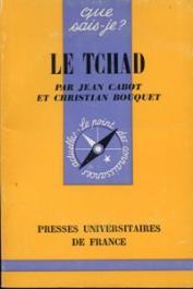 CABOT Jean, BOUQUET Christian - Le Tchad