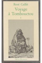 CAILLIE René - Voyage à Tombouctou - Tome I