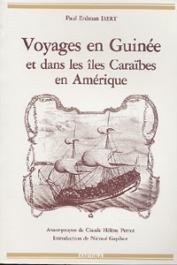 ISERT Paul Erdman - Voyages en Guinée et dans les iles Caraïbes en Amérique