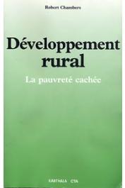 CHAMBERS Robert - Développement rural. La pauvreté cachée