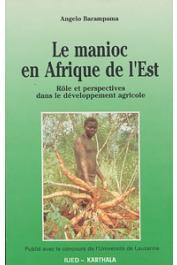BARAMPAMA Angelo - Le manioc en Afrique de l'Est. Rôle et perspectives dans le développement agricole