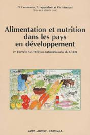 LEMONNIER D., INGENBLEEK Y., HENNART Ph., (sous la direction de) - Alimentation et nutrition dans les pays en développement. Volume III. 4 eme journées Scientifiques internationales du GERM