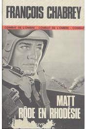 CHABREY François - Matt rôde en Rhodésie