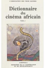 ASSOCIATION DES 3 MONDES - Dictionnaire du cinéma africain