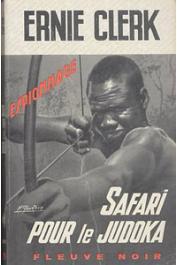 CLERK Ernie - Safari pour le judoka