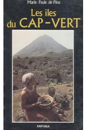 PINA Marie-Paule de - Les îles du Cap Vert