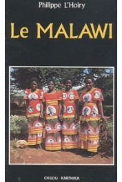 L'HOIRY Philippe - Le Malawi