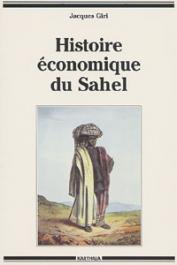 GIRI Jacques - Histoire économique du Sahel