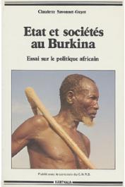 SAVONNET-GUYOT Claudette - Etat et sociétés au Burkina. Essai sur le politique africain