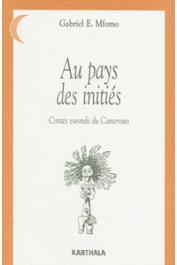 MFOMO Gabriel Evouna - Au pays des initiés. Contes ewondo du Cameroun