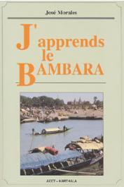 MORALES José - J'apprends le Bambara