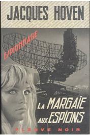HOVEN Jacques - La margaïe aux espions