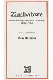 MANDAZA Ibbo, (sous la direction de) - Zimbabwe: économie politique de la transition (1980-1986)