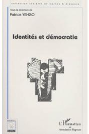 YENGO Patrice, (sous la direction de) - Identités et démocratie en Afrique et ailleurs….