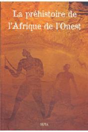 AUMASSIP Ginette - La préhistoire de l'Afrique de l'Ouest. Nouvelles données sur la période récente