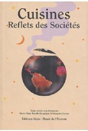 BATAILLE-BENGUIGUI Marie-Claire, COUSIN Françoise, (sous la direction de) - Cuisines. Reflets des sociétés