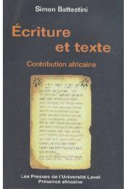 BATTESTINI Simon - Ecriture et texte: contribution africaine